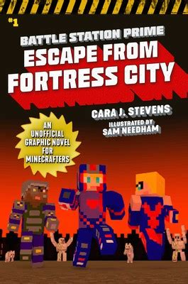 Escape from Fortress City   Book by Cara J