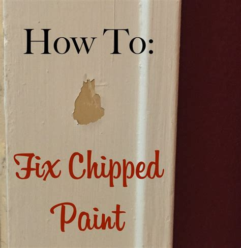 How To: Fix Chipped Paint   The Craftsman Blog
