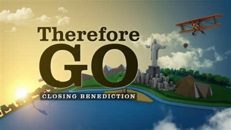 Therefore Go - Closing Benediction | Hyper Pixels Media