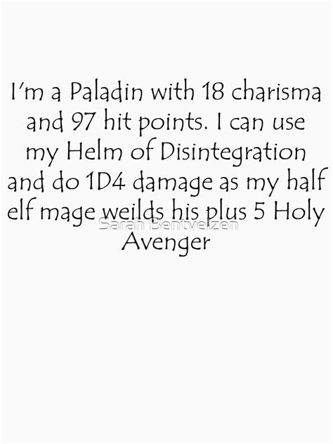 """""""I'm a Paladin with 18 charisma and 97 hit points"""